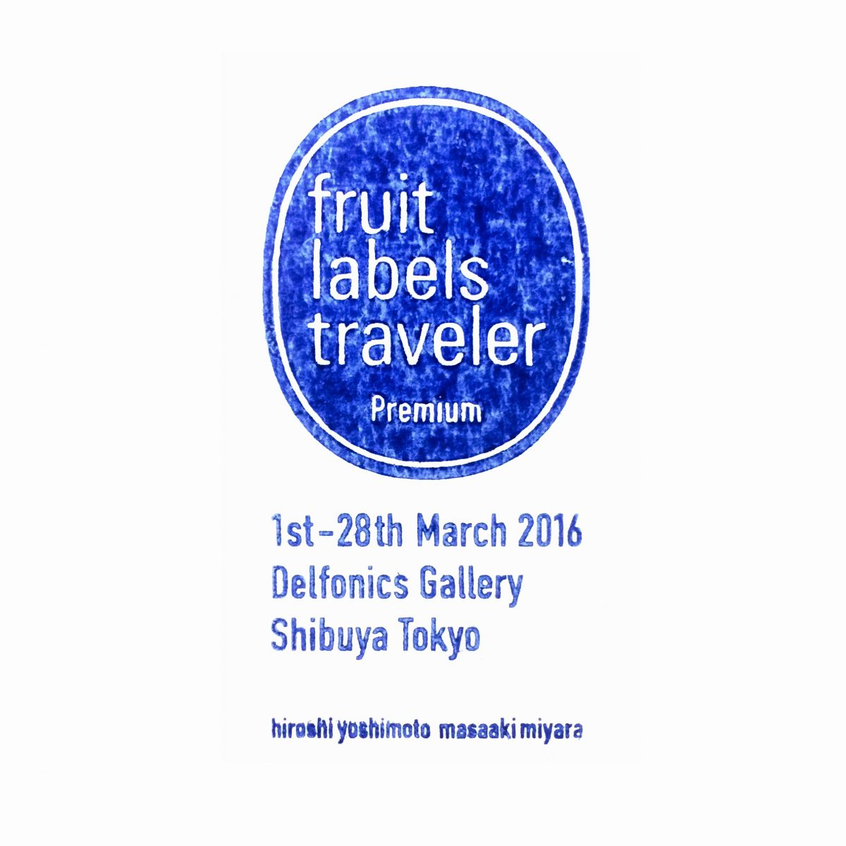 Delfonics|Fruit Labels Traveler 旅するフルーツシール展|デルフォニックス渋谷ギャラリー|グラフィックデザイン