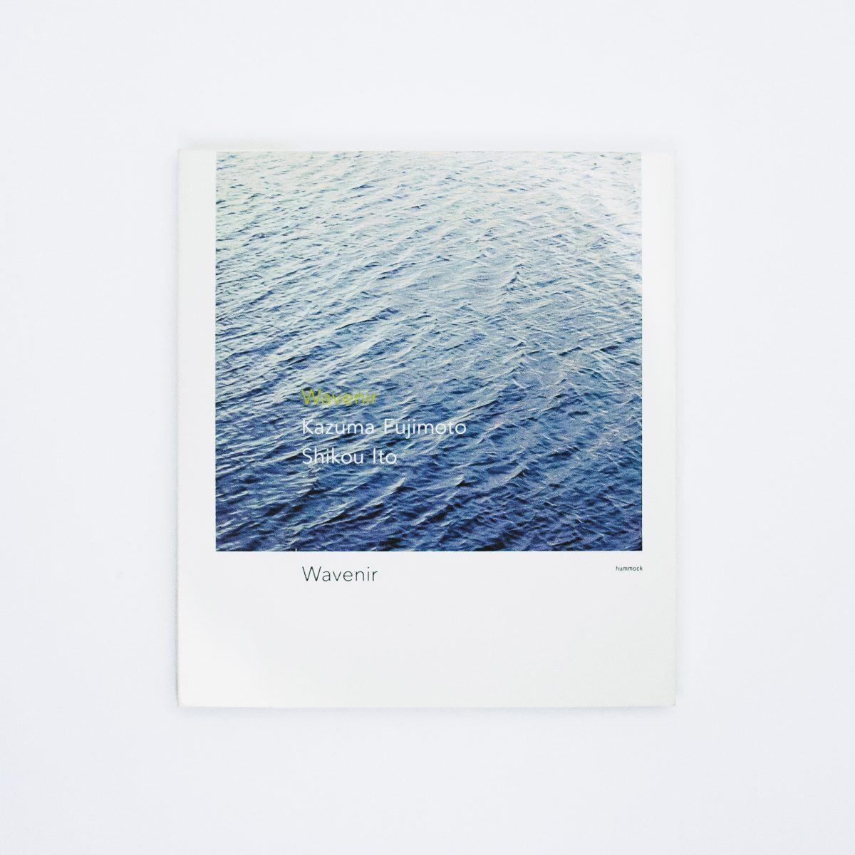 Hummock Label|藤本一馬 - 伊藤志宏|『Wavenir / ウェヴニール』音楽CDジャケット|グラフィックデザイン パッケージデザイン 写真 コピー