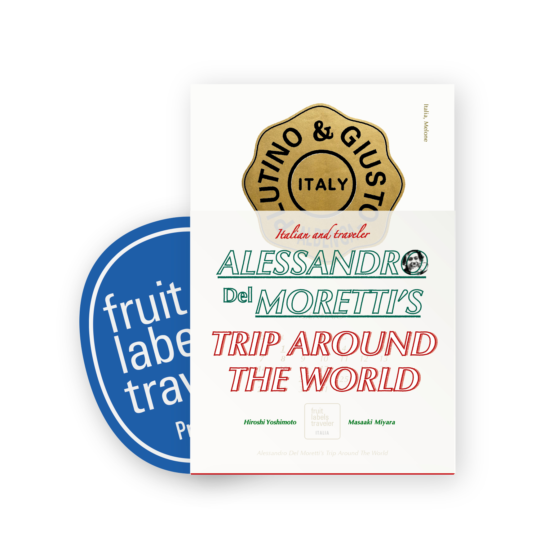 "fruit labels traveler|calendar 2018 ""Alessandro Del Moretti's Trip Around The World"""