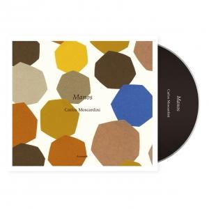 Carlos Moscardini カルロス・モスカルディーニ|『Manos / マノス』音楽CDジャケット|Hummock Label|グラフィックデザイン パッケージデザイン