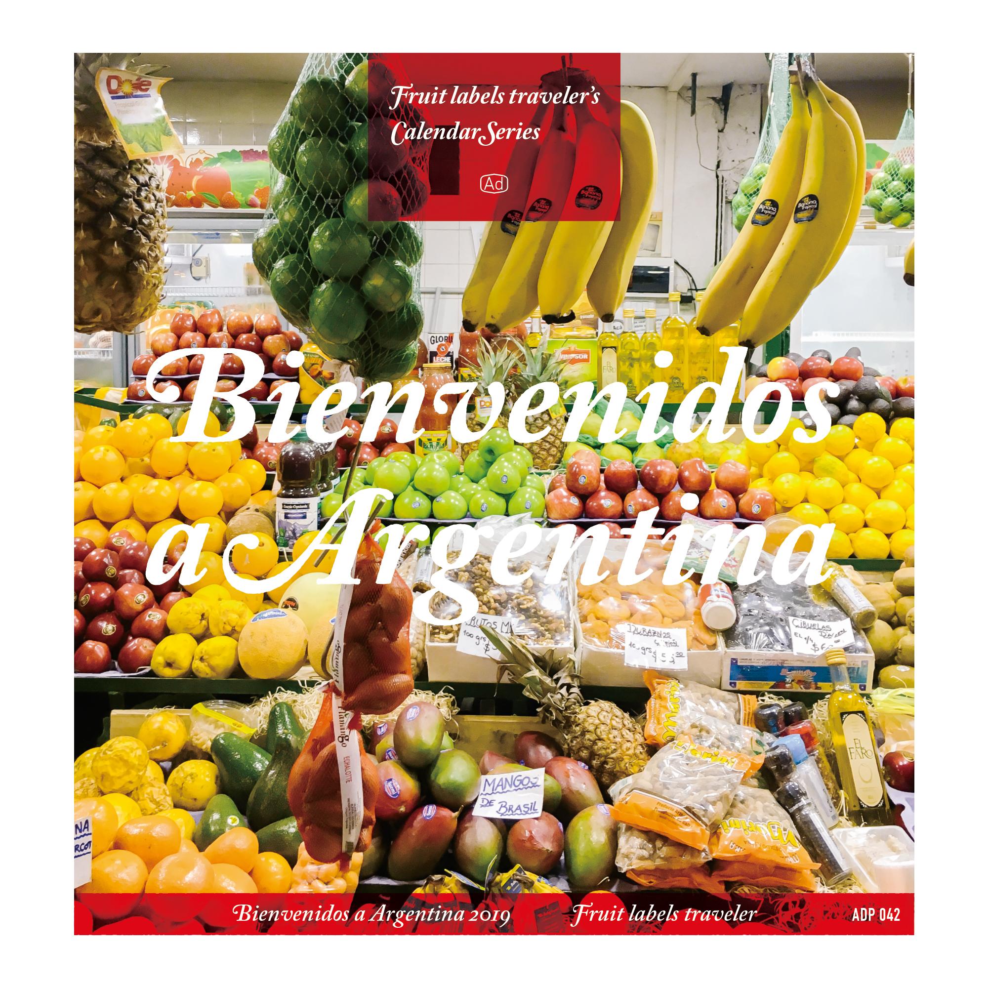 "fruit labels traveler|calendar 2019 ""Bienvenidos a Argentina"""